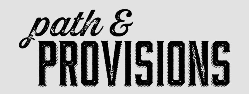 Path & Provisions